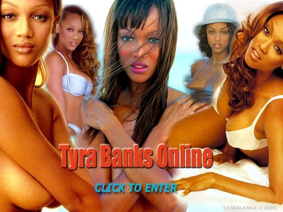 Click to enter Tyra Banks Online